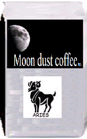 Moon dust coffee for Aries. Estate Java. Low in acidity, as is the norm for Indonesian coffees, this bean produces a medium-heavy body with slightly sweet flavor notes. It is interesting to note that this coffee lacks the earthy flavors of some other Indonesians, something that is a quality the Blawan Estate beans.