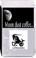 Moon dust coffee for Capricorn. Panama Boquete. Panama Boquete is a shining example of the quality, high grown in rich volcanic soil on the slopes of the Baru volcano. This coffee showcases a rich and lively flavor in a cup that features a mild acidity and moderate body.
